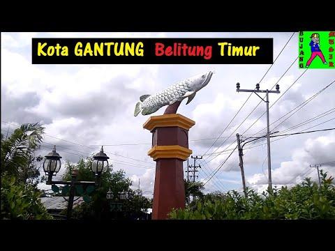 Kota Gantung , Kabupaten Belitung Timur