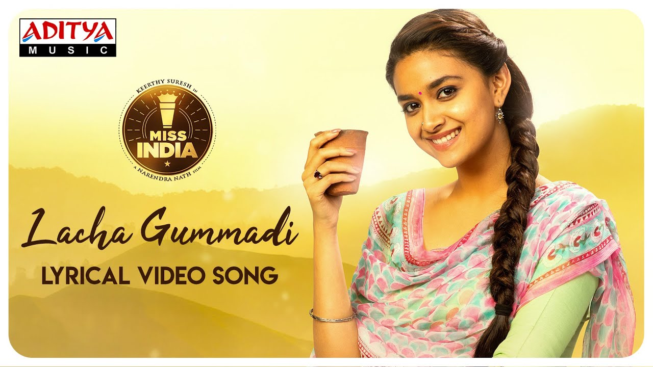 Lacha Gummadi Lyrical Video Song From Miss India