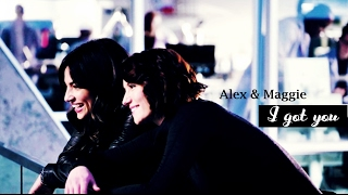 Alex & Maggie | I Got You [+2x10]
