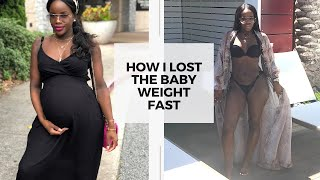 HOW I LOST THE BABY WEIGHT | POSTPARTUM WEIGHT LOSS
