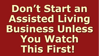 How to Start an Assisted Living Business | Including Free Assisted Living Business Plan Template