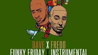 Dave   Funky Friday (ft. Fredo) Instrumental