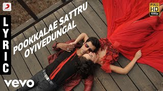 I - Pookkalae Sattru Oyivedungal Lyric | A.R. Rahman | Vikram