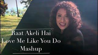 Raat Akeli Hai | Love Me Like You Do - Ellie Goulding | Ambili