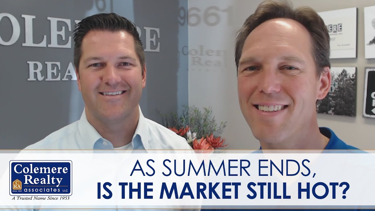What You Need to Know About the Late Summer Market