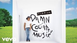 Tim McGraw - What You're Lookin' For (Official Audio)