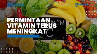 Permintaan Vitamin Meningkat selama Pandemi Covid-19, Kadis Kesehatan Malinau Ingatkan soal Dosis