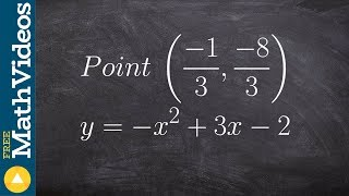 Learn how to determine if a point lies on a graph using standard form of a quadratic