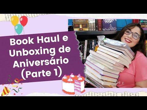 BOOK HAUL E UNBOXING DE ANIVERSÁRIO - Parte 1/2 ???| Biblioteca da Rô