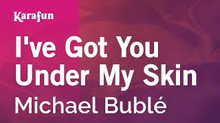 Karaoke I've Got You Under My Skin - Michael Bublé *