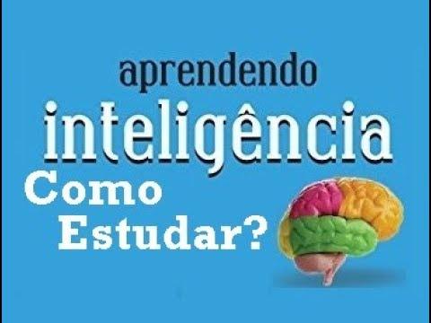 Aprendendo Inteligência - Como Estudar? (6/10)