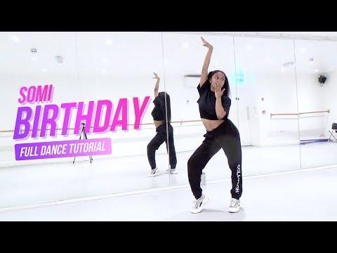 [FULL TUTORIAL] SOMI (전소미) - 'BIRTHDAY' - Dance Tutorial - FULL EXPLANATION