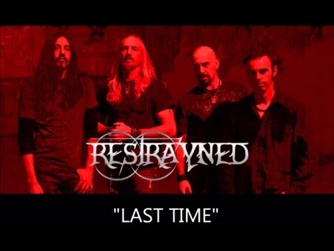 LAST TIME by Restrayned (Lyric Video)