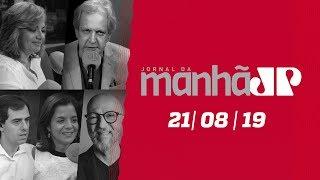 Jornal da Manhã - Edição Completa - 21/08/19