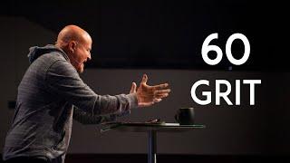 Grit | 60 Grit | Mike Breaux