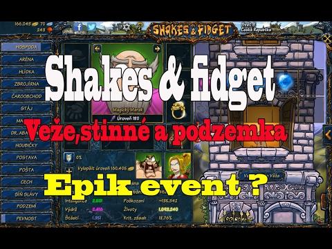 Shakes & fidget : Vežičky, stinné a podzemka !! Epik event ?