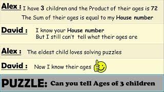 3 Children Ages Puzzle    Brilliant puzzle