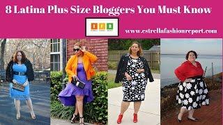 8 Latina Plus Size Bloggers You Must Know | Estrella Fashion Report