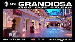 MSC GRANDIOSA & VIRTUAL Tour