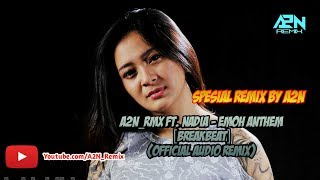 Nadia Zerlinda   Emoh Anthem (Audio Remix A2N) Tik Tok !!!