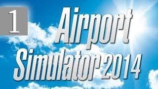 Airport Simulator 2014: Симулятор деятельности аэропорта - #1
