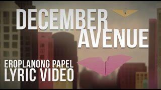 December Avenue - Eroplanong Papel Lyric Video (Official)