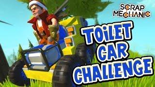 Scrap Mechanic! - TOILET CAR CHALLENGE! Vs AshDubh - [#36] | Gameplay |