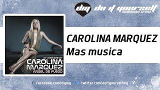 Carolina Marquez - Mas Musica