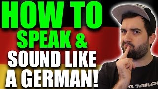 Learn German - How To Speak & Sound Like A NATIVE GERMAN! [Pronounciation Lesson]   VlogDave