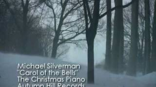"""Carol Of The Bells"" - Michael Silverman"