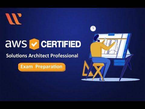AWS Solutions Architect Professional Exam Preparation | AWS ...