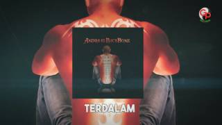 Download lagu Andra And The Backbone Terdalam Mp3