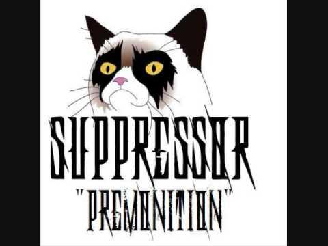 Suppressor - Premonition