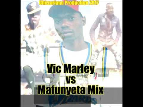 Vic Marley vs Mafunyeta mix -DJChizzariana