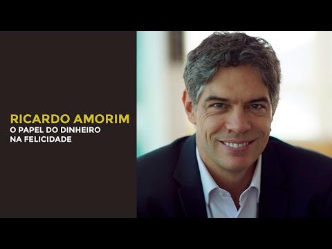 Ricardo Amorim - O Papel do Dinheiro na Felicidade