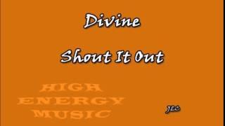 Divine - Shout It Out (1989)