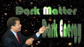 Neil deGrasse Tyson on Dark Matter and Dark Energy