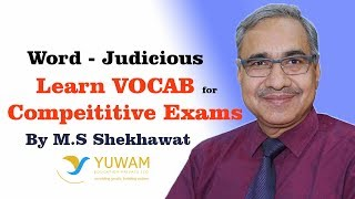 JUDICIOUS | Yuwam | High Level Vocab | English | Man Singh Shekhawat | Vocab for Competitive Exams