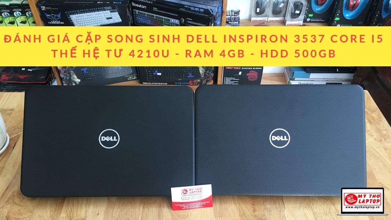 Đánh giá Dell Inspiron 3537 Core i5 thế hệ tư 4200U - Ram 4GB - HDD 500GB