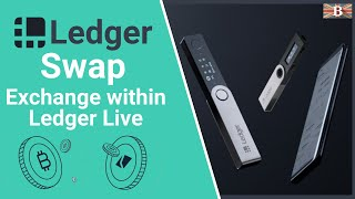 Ledger Swap: Exchange Crypto within Ledger Live Manager