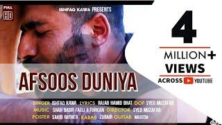 """Afsoos  Duniya""|| Kashmiri Hit Song|| Ishfaq Kawa|| Syed Muzafar| Qalaam Studio|| 2019"