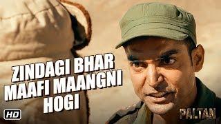 Zindagi Bhar Maafi Maangni Hogi   Paltan   Dialogue Promo 4   7th Sept.   J P Dutta