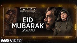 Eid Mubarak Song Lyrics | Daddy | Arjun Rampal | Aishwarya Rajesh