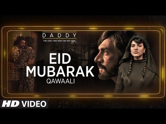 Eid Mubarak New Video Song HD | Arjun Rampal | Aishwarya Rajesh | Daddy