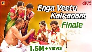 Enga Veetu Kalyanam   Finale   Its VG