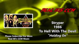 Stryper - Holding On (HQ)
