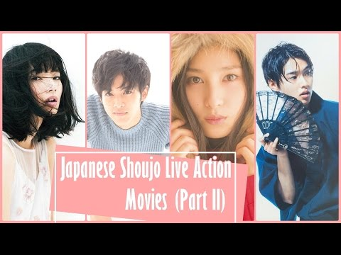 Japanese Shoujo Live Action Movies [Part II]
