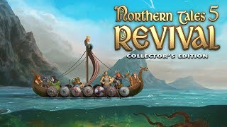 Northern Tales 5: Revival Collector's Edition video