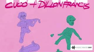Cuco & Dillon Francis   Fix Me (remix)