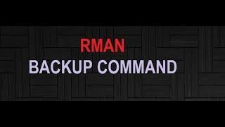 RMAN BACKUP COMMAND